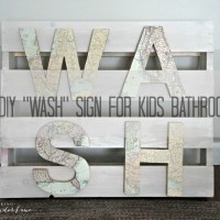"DIY ""WASH"" Sign for the Kids Bathroom"