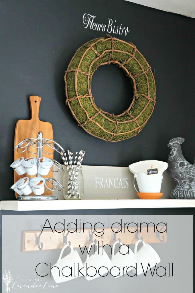 Adding Drama with a Chalkboard Wall