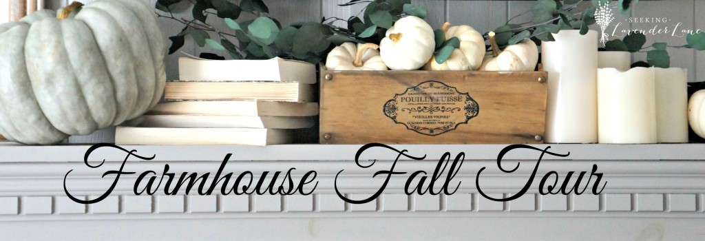 Farmhouse Fall Tour