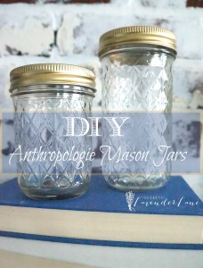 DIY Anthropologie Mason Jars