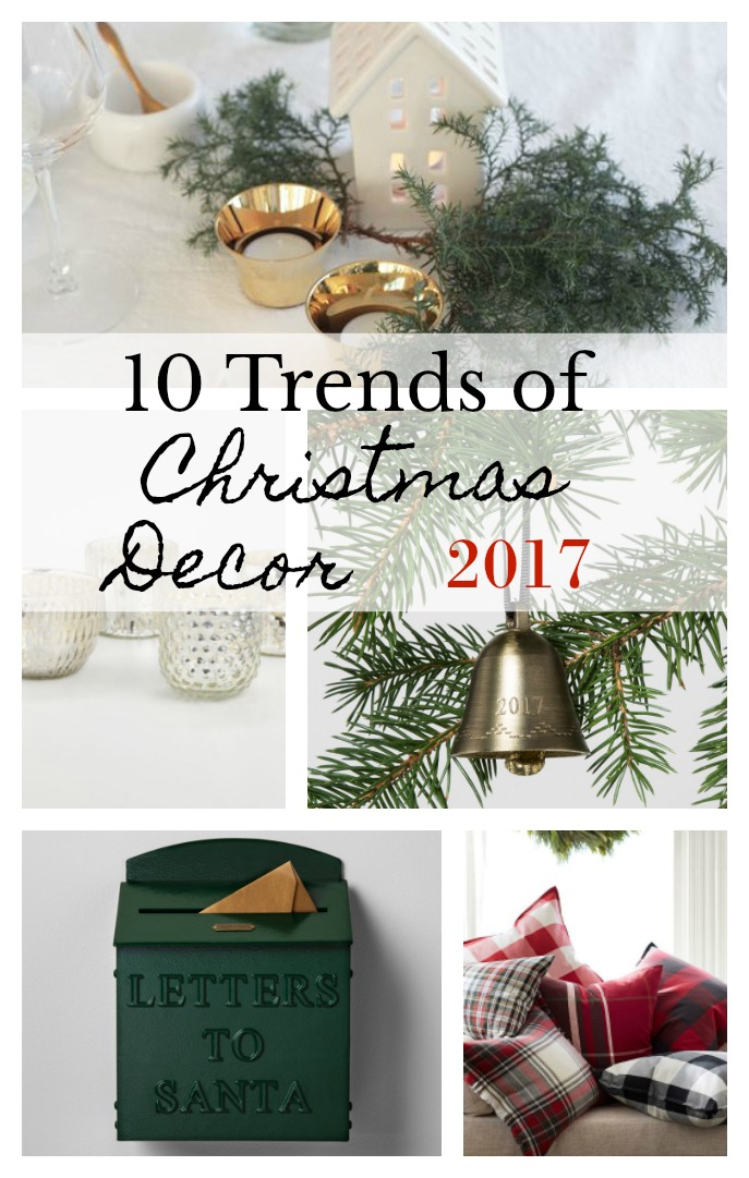 10 trends of christmas decor 2017 - 2017 Christmas Decor Trends