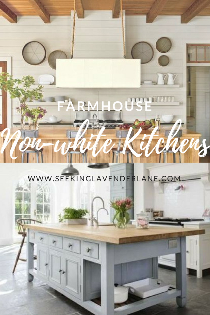 Non-White Farmhouse Kitchens - Seeking Lavendar Lane